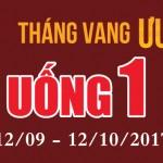 Tháng Vang – Ưu đãi vàng: Uống 1 tặng 1 (ưu đãi tới T10/2017)